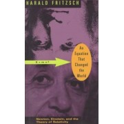 An Equation That Changed the World by Harald Fritzsch