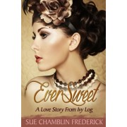 Eversweet: A Love Story from Ivy Log