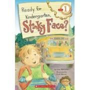 Ready for Kindergarten, Stinky Face? by Lisa McCourt