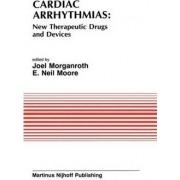 Cardiac Arrhythmias by Joel Morganroth
