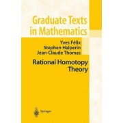 Rational Homotopy Theory by Yves Felix
