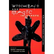 Witchcraft and Magic in Europe: Volume 1 by Fredrick Cryer