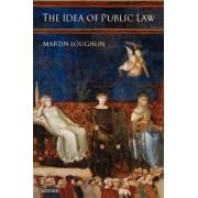 The Idea of Public Law by Martin Loughlin