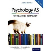 The Complete Companions: AS Teacher's Companion for AQA a Psychology by Michael Griffin