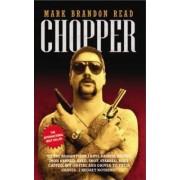 Chopper by Mark Brandon Read