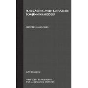Forecasting with Univariate Box-Jenkins Models by Alan Pankratz
