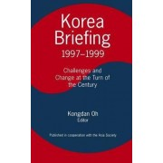 Challenges and Change at the Turn of the Century 1997-1999: Challenges and Changes at the Turn of the Century by Kongdan Oh