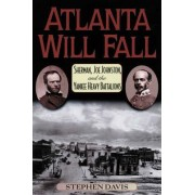 Atlanta Will Fall by Stephen Davis