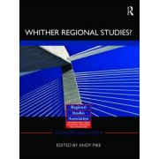 'Whither Regional Studies?' by Andy Pike