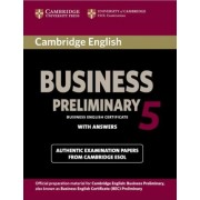 Cambridge English Business 5 Preliminary Student's Book with Answers by Cambridge ESOL