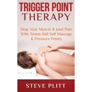 Trigger Point Therapy by Steve Plitt