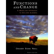 Functions and Change by Professor Bruce Crauder