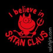 T-shirt I Believe in Satan Claus