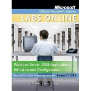 Windows Server 2008 Applications Infrastructure Configuration by Microsoft Official Academic Course