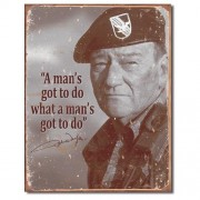 """Sign - John Wayne - A Man's Got To Do"""