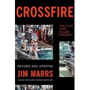 Crossfire: The Plot That Killed Kennedy, Paperback