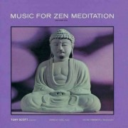 Tony Scott - Music For Zen Meditation (0602498840412) (1 CD)