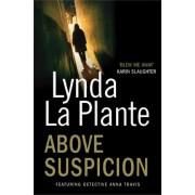 Above Suspicion by Lynda La Plante
