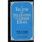 Treatise on Toleration and Other Essays by Voltaire