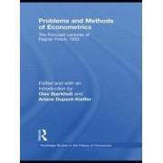 Problems and Methods of Econometrics by Ragnar Frisch