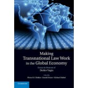 Making Transnational Law Work in the Global Economy by Pieter H. F. Bekker