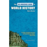No-nonsense Guide to World History by Chris Brazier