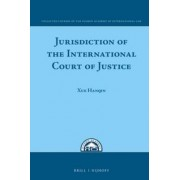 Jurisdiction of the International Court of Justice by Hanqin Xue
