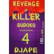 Revenge of Killer Sudoku 4 by Dj Ape