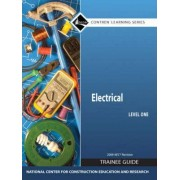 Electrical: Trainee Guide 2008 NEC Level 1 by Nccer