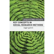 Key Concepts in Social Research Methods by Roger Gomm