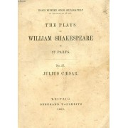 Julius Caesar (The Plays Of William Shakespeare, N° 27)