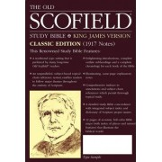 Old Scofield Study Bible-KJV-Classic by Oxford University Press