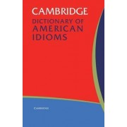 Cambridge Dictionary of American Idioms by Paul Heacock