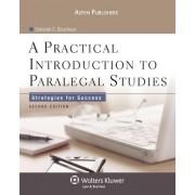 A Practical Introduction to Paralegal Studies by Deborah E Bouchoux