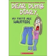 My Pants Are Haunted! by Jim Benton