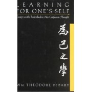 Learning for Oneself by William Theodore De Bary