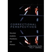 Correctional Perspectives by Associate Professor of Criminal Justice Leanne Fiftal Alarid