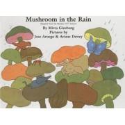 Mushroom in the Rain by Mirra Ginsburg