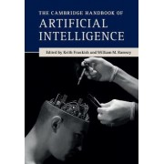 The Cambridge Handbook of Artificial Intelligence by Keith Frankish