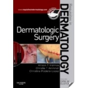 Dermatologic Surgery by Allison T. Vidimos