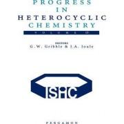 Progress in Heterocyclic Chemistry: Volume 15 by Gordon W. Gribble