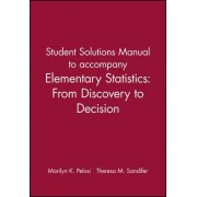 Elementary Statistics: Student Solutions Manual by Marilyn K. Pelosi