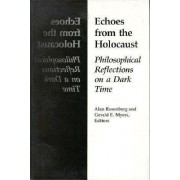 Echoes from the Holocaust by Alan Rosenberg