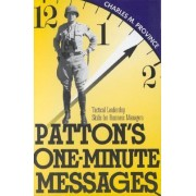 Patton's One-Minute Messages by Charles M. Province
