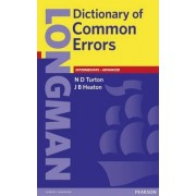 Longman Dictionary of Common Errors by Nigel D. Turton