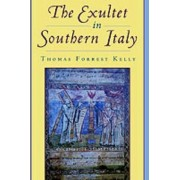 The Exultet in Southern Italy by Professor Thomas Forrest Kelly