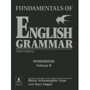 Fundamentals of English Grammar Workbook B (with Answer Key) by Betty Schrampfer Azar