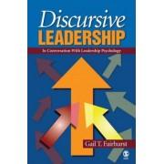Discursive Leadership by Gail T. Fairhurst