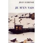 Je m'en vais by Jean Echenoz