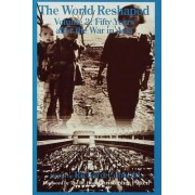 World Reshaped: Fifty Years After the War in Asia Volume 2 by Richard Cobbold